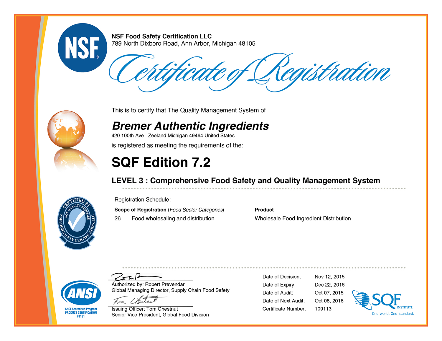 Safe quality foods sqf certified bremer authentic ingredients bremer authentic ingredients is committed to providing our customers with safe quality food products xflitez Images