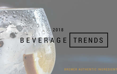 2018 Beverage Trends from Bremer Authentic Ingredients